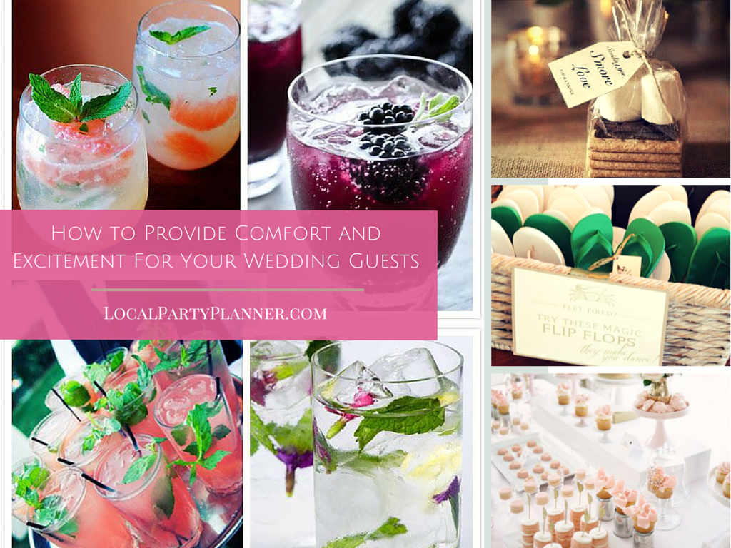 How to Provide Comfort and Excitement for Your Wedding Guests ...